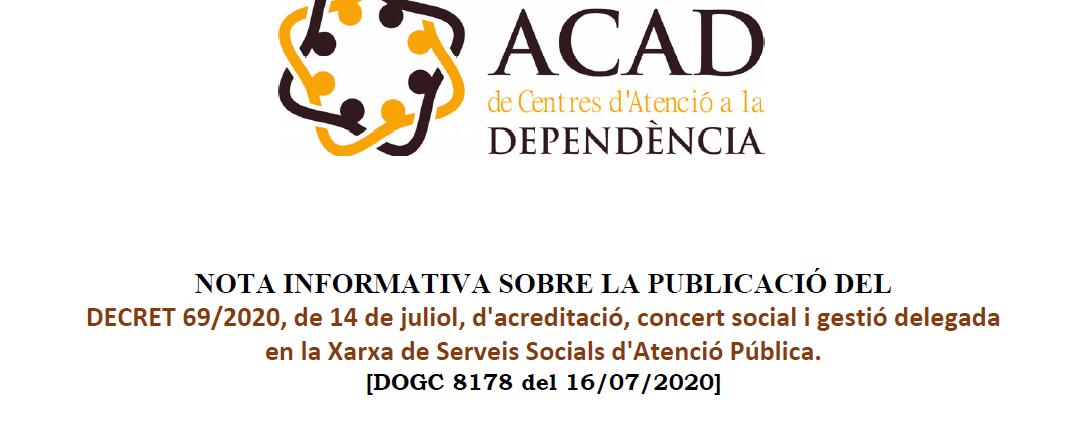 Nota informativa sobre el DECRET d'acreditació, concert social i gestió delegada en la Xarxa de Serveis Socials d'Atenció Pública.